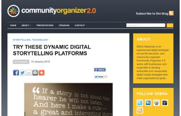 http://communityorganizer20.com/2010/01/14/try-these-dynamic-digital-storytelling-platforms/