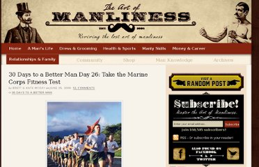 http://www.artofmanliness.com/2009/06/25/30-days-to-a-better-man-day-26-take-the-marine-corps-fitness-test/