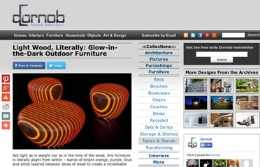 http://dornob.com/light-wood-literally-glow-in-the-dark-outdoor-furniture/#axzz2P122MVL8