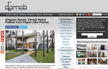 http://dornob.com/origami-house-forest-home-folded-from-paper-like-planes/#axzz2P3GcSvxv