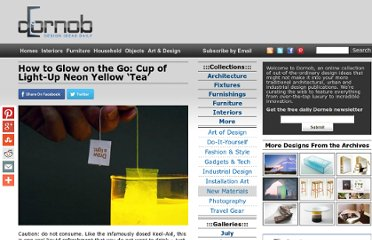 http://dornob.com/how-to-glow-yourself-a-cup-of-light-up-neo-yellow-tea/#axzz2OxeDnBGY