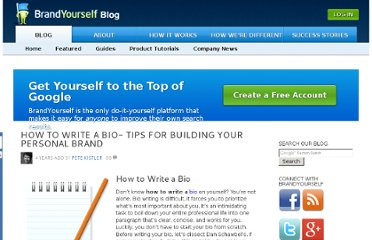 http://blog.brandyourself.com/how-tos/tips-for-building-your-personal-brand-how-to-write-a-personal-biography/