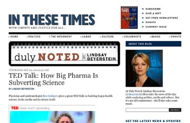 http://inthesetimes.com/duly-noted/entry/12023/how_big_pharma_is_subverting_science/