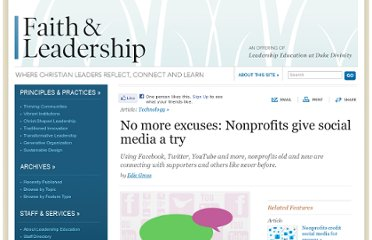 http://www.faithandleadership.com/features/articles/no-more-excuses-nonprofits-give-social-media-try