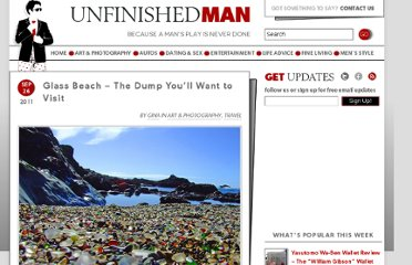 http://www.unfinishedman.com/glass-beach-dump-youll-want-visit/#axzz2P9UO1kDa