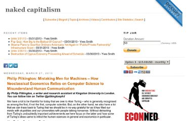 http://www.nakedcapitalism.com/2013/03/philip-pilkington-mistaking-men-for-machines-how-neoclassical-economics-relies-on-computer-science-to-misunderstand-human-communication.html