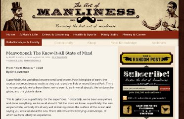 http://www.artofmanliness.com/2011/06/26/manvotional-the-know-it-all-state-of-mind/