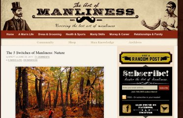 http://www.artofmanliness.com/2011/06/26/the-5-switches-of-manliness-nature/