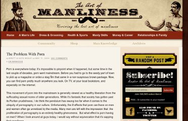 http://www.artofmanliness.com/2009/05/11/the-problem-with-porn/