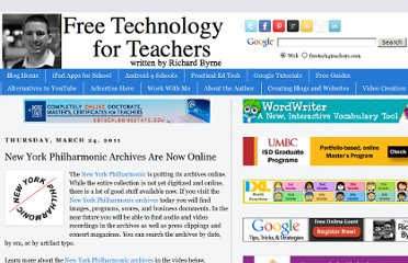 http://www.freetech4teachers.com/2011/03/new-york-philharmonic-archives-are-now.html#.UVj-d9GI70M