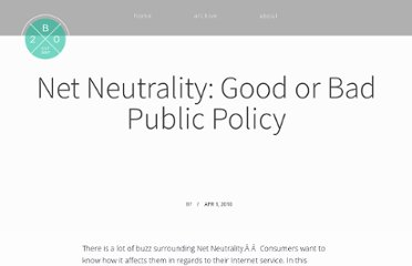 http://www.blackweb20.com/2010/04/01/net-neutrality-good-or-bad-public-policy/#.UVkCJNGI70M