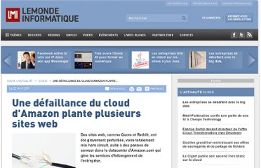 http://www.lemondeinformatique.fr/actualites/lire-une-defaillance-du-cloud-d-amazon-plante-plusieurs-sites-web-33513.html