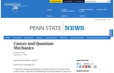 http://news.psu.edu/story/140818/1995/09/01/research/cancer-and-quantum-mechanics