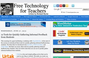 http://www.freetech4teachers.com/2012/06/12-tools-for-quickly-gathering-informal.html#.UVlwWNGI70N