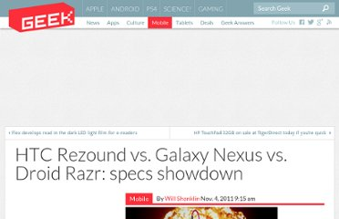 http://www.geek.com/mobile/htc-rezound-vs-galaxy-nexus-vs-droid-razr-specs-showdown-1437375