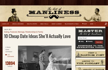http://www.artofmanliness.com/2011/07/06/10-cheap-date-ideas-shell-actually-love/