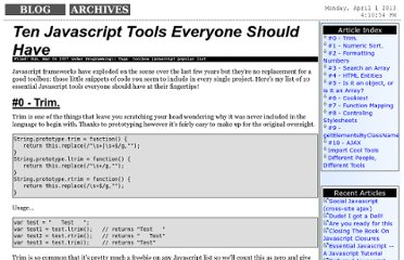 http://www.hunlock.com/blogs/Ten_Javascript_Tools_Everyone_Should_Have