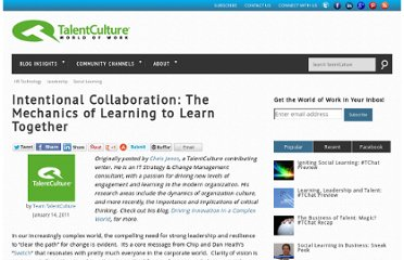 http://www.talentculture.com/leadership/intentional-collaboration-the-mechanics-of-learning-to-learn-together/
