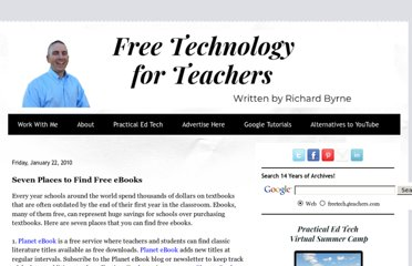 http://www.freetech4teachers.com/2010/01/seven-places-to-find-free-ebooks.html#.UVmUF9GI70M