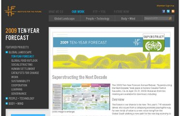 http://www.iftf.org/our-work/global-landscape/ten-year-forecast/2009-ten-year-forecast/