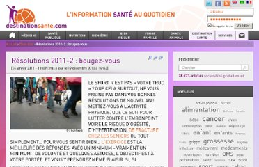 http://destinationsante.com/resolutions-en-2011-bougez-vous.html