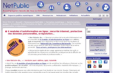 http://www.netpublic.fr/2013/04/modules-autoformation-en-ligne-securite-internet/