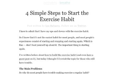 http://zenhabits.net/4-simple-steps-to-start-the-exercise-habit/