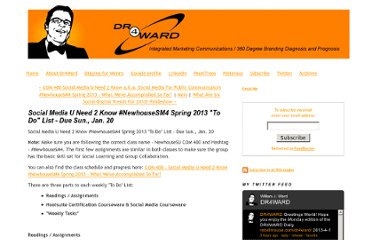 http://www.dr4ward.com/dr4ward/2013/01/social-media-u-need-2-know-newhousesm4-spring-2013-to-do-list-due-sun-jan-20.html