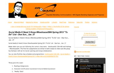 http://www.dr4ward.com/dr4ward/2013/01/social-media-u-need-2-know-newhousesm4-spring-2013-to-do-list-due-sun-jan-27.html