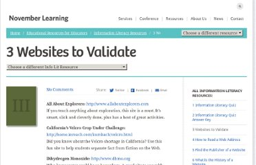 http://novemberlearning.com/educational-resources-for-educators/information-literacy-resources/3-web-sites-to-validate/