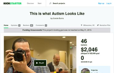 http://www.kickstarter.com/projects/661169593/this-is-what-autism-looks-like-0
