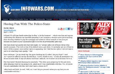 http://www.infowars.com/having-fun-with-the-police-state/