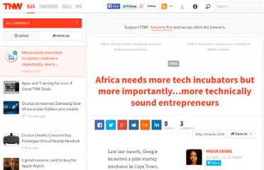 http://thenextweb.com/africa/2011/04/12/africa-needs-more-tech-incubators-but-more-importantly-more-technically-sound-entrepreneurs/