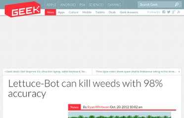 http://www.geek.com/news/lettuce-bot-can-kill-weeds-with-98-accuracy-1523221