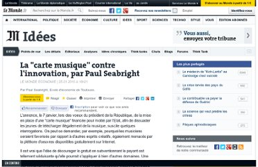 http://www.lemonde.fr/idees/article/2010/01/25/la-carte-musique-contre-l-innovation-par-paul-seabright_1296192_3232.html