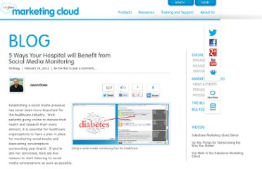 http://www.salesforcemarketingcloud.com/blog/2012/02/5-ways-your-hospital-will-benefit-from-social-media-monitoring/
