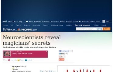 http://www.nbcnews.com/id/40530723/ns/technology_and_science-science/t/neuroscientists-reveal-magicians-secrets/#.UVsDedGI70M
