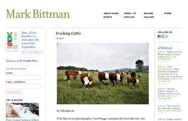 http://markbittman.com/fracking-cattle/