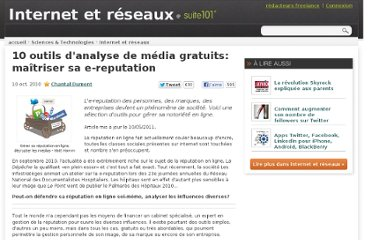 http://suite101.fr/article/10-outils-danalyse-de-media-gratuits-maitriser-sa-e-reputation-a19186#axzz2OoTWO5P0