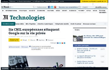http://www.lemonde.fr/technologies/article/2013/04/02/six-cnil-europeennes-attaquent-google-sur-la-vie-privee_3152224_651865.html