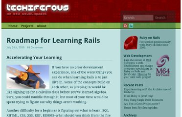 http://techiferous.com/2010/07/roadmap-for-learning-rails/