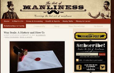 http://www.artofmanliness.com/2013/02/13/wax-seals-a-history-and-how-to/