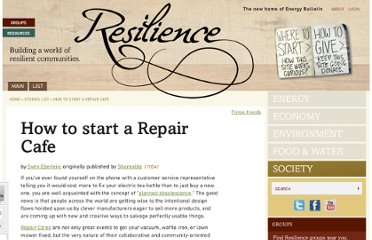 http://www.resilience.org/stories/2013-04-02/how-to-start-a-repair-cafe