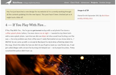 http://ricknunn.com/projects/fifty-of-fifty-2011/04-if-you-play-with-fire
