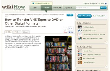 http://www.wikihow.com/Transfer-VHS-Tapes-to-DVD-or-Other-Digital-Formats