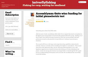 http://lariverflyfishing.com/2012/12/17/assemblyman-gatto-wins-funding-for-initial-piezoelectric-test/
