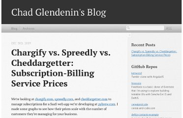 http://blog.glendenin.com/blog/2009/12/03/chargify-vs-spreedly-vs-cheddargetter-subscription-billing-service-prices/