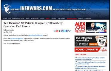 http://www.infowars.com/ten-thousand-ny-patriots-disagree-w-bloomberg-operation-paul-revere/