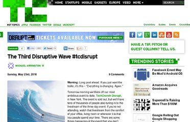 http://techcrunch.com/2010/05/23/the-third-disruptive-wave-tcdisrupt/
