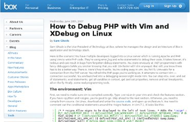 http://tech.blog.box.com/2007/06/how-to-debug-php-with-vim-and-xdebug-on-linux/